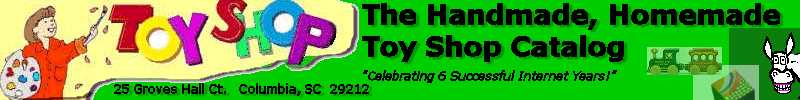 The Handmade, Homemade Toy Shop Catalog Logo - THHTSC  25 Groves Hall Ct.  Columbia, SC  29212  803.407.7846